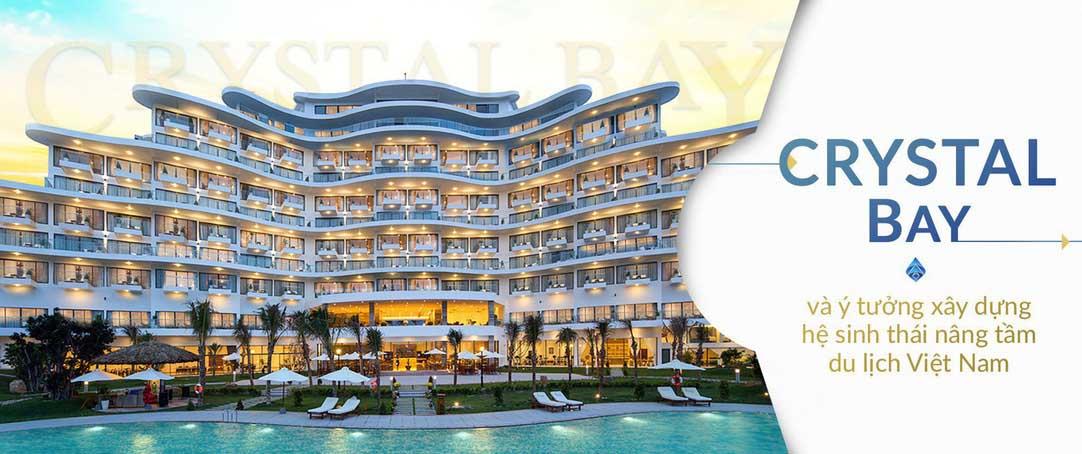 Tập đoàn Crystal Bay với nhiều dự án nghỉ dưỡng tên tuổi trên thị trường du lịch và nghỉ dưỡng ở Việt Nam